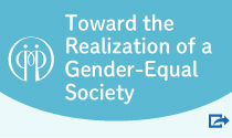 Toward the Realization of a Gender-Equal Society